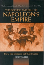 THE DECLINE AND FALL OF NAPOLEON'S EMPIRE