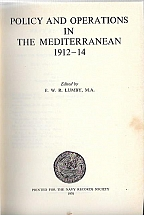 POLICY AND OPERATIONS IN THE MEDITERRANEAN 1912-14