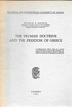 THE TRUMAN DOCTRINE AND THE FREEDOM OF GREECE