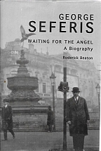 GEORGE SEFERIS Waiting for the Angel                                               Biography