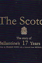 THE SCOTCH The story of Ballantine's 17 Years Old