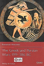 ESSENTIAL HISTORIES 36-The Greek and Persian Wars 499–386 BC