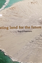 CREATING LAND FOR THE FUTURE