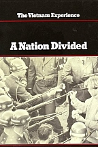 A NATION DIVIDED - THE VIETNAM EXPERIENCE