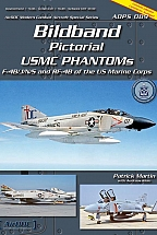 Pictorial USMC Phantoms F-4B/J/N/S and RF-4B of the US Marine Corp