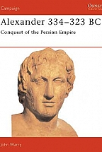 Alexander 334-323 BC - Conquest of the Persian Empire