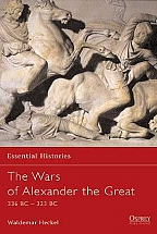 The Wars of Alexander the Great 336-323 BC