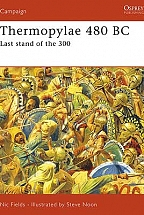 Thermopylae 480 BC Last stand of the 300