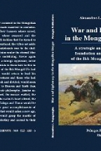 War and diplomacy in the mongolian steppe